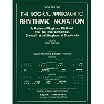 Logical Approach to Rhythmic Notation Vol 2 - Mark Wessels