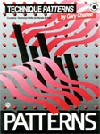 Patterns: Technique Patterns - Gary Chaffee