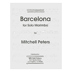Barcelona for Solo Marimba - Mitchell Peters