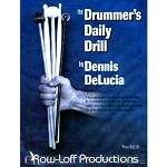 Drummers Daily Drill - Dennis DeLucia