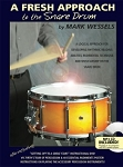 Fresh Approach to Snare Drum - Mark Wessels
