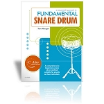 A Sequential Approach to Fundamental Snare Drum - Tom Morgan