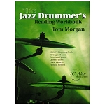 The Jazz Drummer's Reading Workbook - Tom Morgan