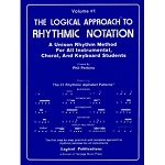 Logical Approach to Rhythmic Notation Vol 1 - Phil Perkins