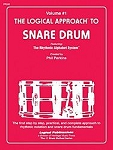 Logical Approach to Snare Drum Vol 1 - Phil Perkins