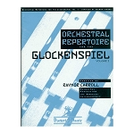 Orchestral Repertoire for the Glockenspiel Vol I - Raynor Carroll