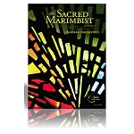 The Sacred Marimbist Volume 2 - Nathan Daughtrey