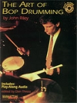 The Art of Bop Drumming - John Riley