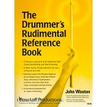 The Drummer's Rudimental Reference Book - Dr. John Wooton