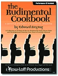 The Rudimental Cookbook with CD - Edward Freytag