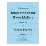 Three Pieces for Three Mallets - Mitchell Peters