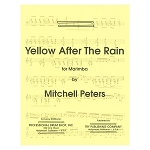 Yellow After the Rain for Solo Marimba - Mitchell Peters
