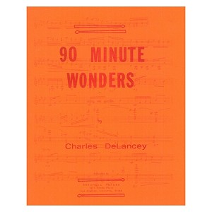 90 Minute Wonders for Solo Marimba - Charles DeLancey