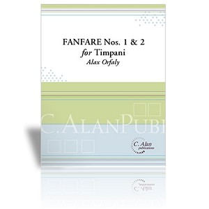 Fanfare Nos. 1 & 2 for Timpani - Alex A. Orfaly