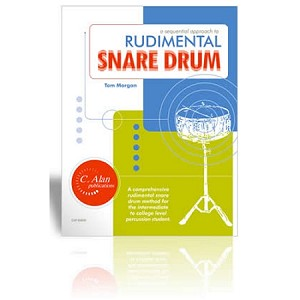 A Sequential Approach to Rudimental Snare Drum - Tom Morgan