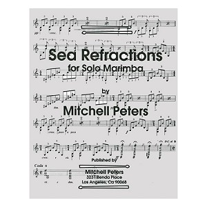 Sea Refractions for Solo Marimba - Mitchell Peters