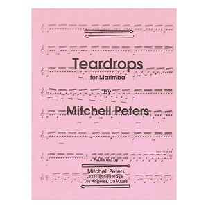 Teardrops for Marimba - Mitchell Peters