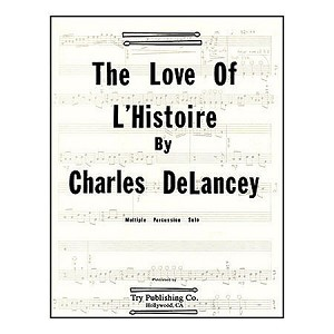 The Love of L'Histoire - Charles DeLancey